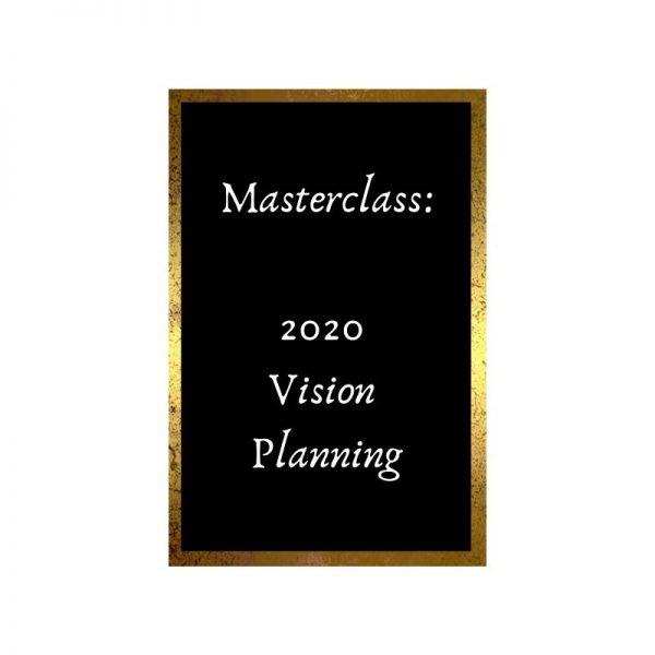2020 vision masterclass