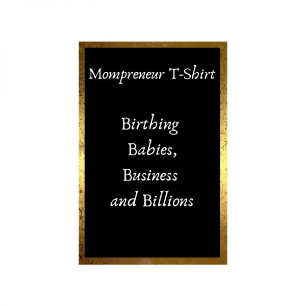 Momprenuer Tshirt